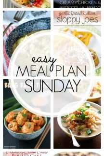 EASY MEAL PLAN – Week 75 - 7 delicious dinners and 2 desserts!