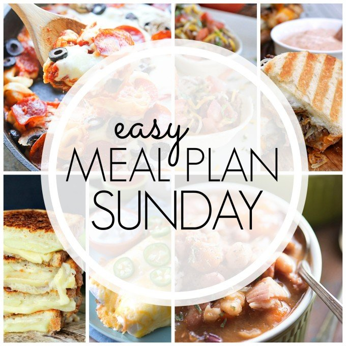 EASY MEAL PLAN – Week 72 - 7 delicious dinners and 2 desserts!