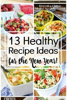 13 Healthy Recipe Ideas for the New Year - collage