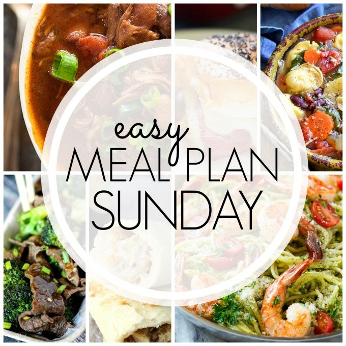 EASY MEAL PLAN – Week 77 - 7 delicious dinners and 2 desserts!