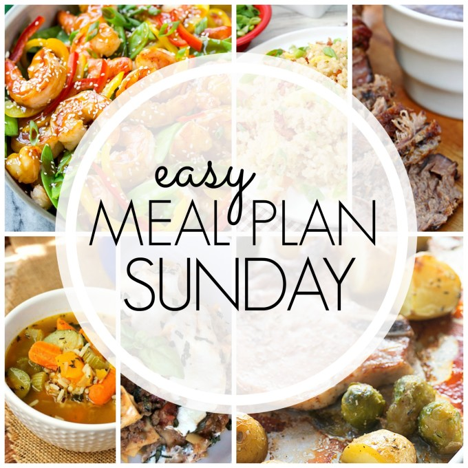 EASY MEAL PLAN – Week 76 - 7 delicious dinners and 2 desserts!