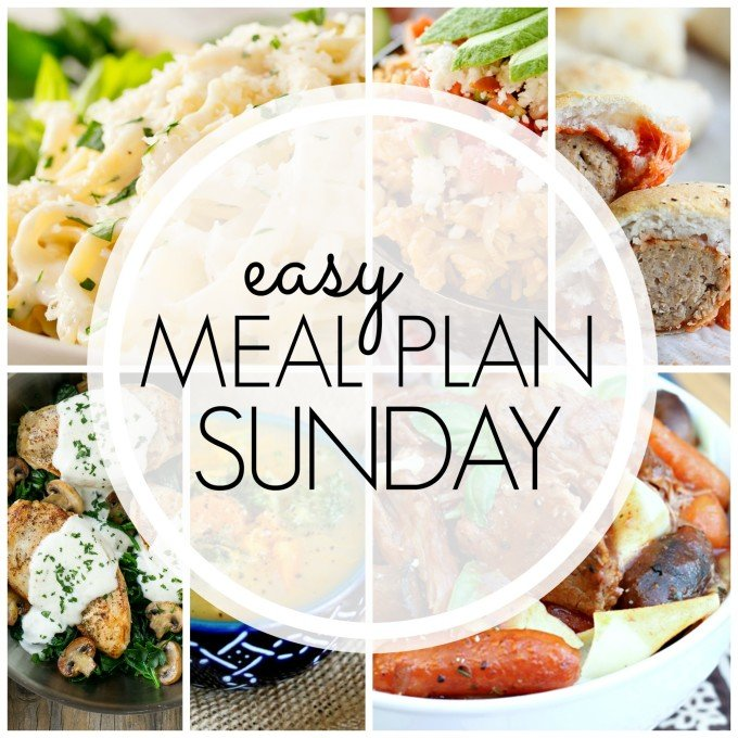 EASY MEAL PLAN – Week 81 - 7 delicious dinners and 2 desserts!