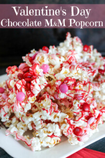 Valentine's Day Chocolate M&M Popcorn is going to be the star of your Valentine's Day Party! With only THREE ingredients and only minutes to toss together, it's simple yet super delicious!