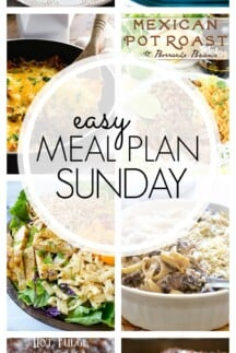 EASY MEAL PLAN – Week 84 - 7 delicious dinners and 2 desserts!