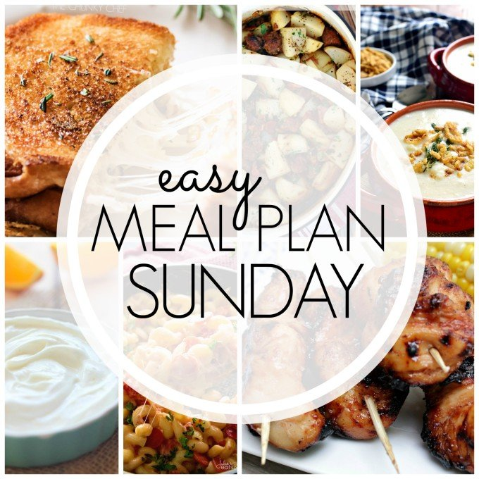 Easy Meal Plan week 90 - consists of 7 delicious dinners, 2 desserts, and a breakfast idea!!