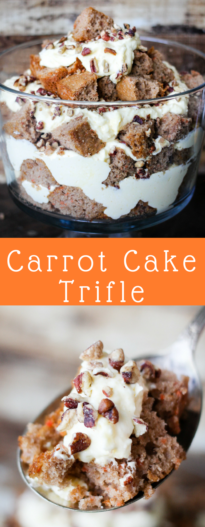 A Carrot Cake Trifle is the ultimate easy dessert! Using boxed or homemade carrot cake, layering a delicious cream cheese mixture, and topping with walnuts make the perfect quick dessert! Everyone will be asking for carrot cake this simple recipe!