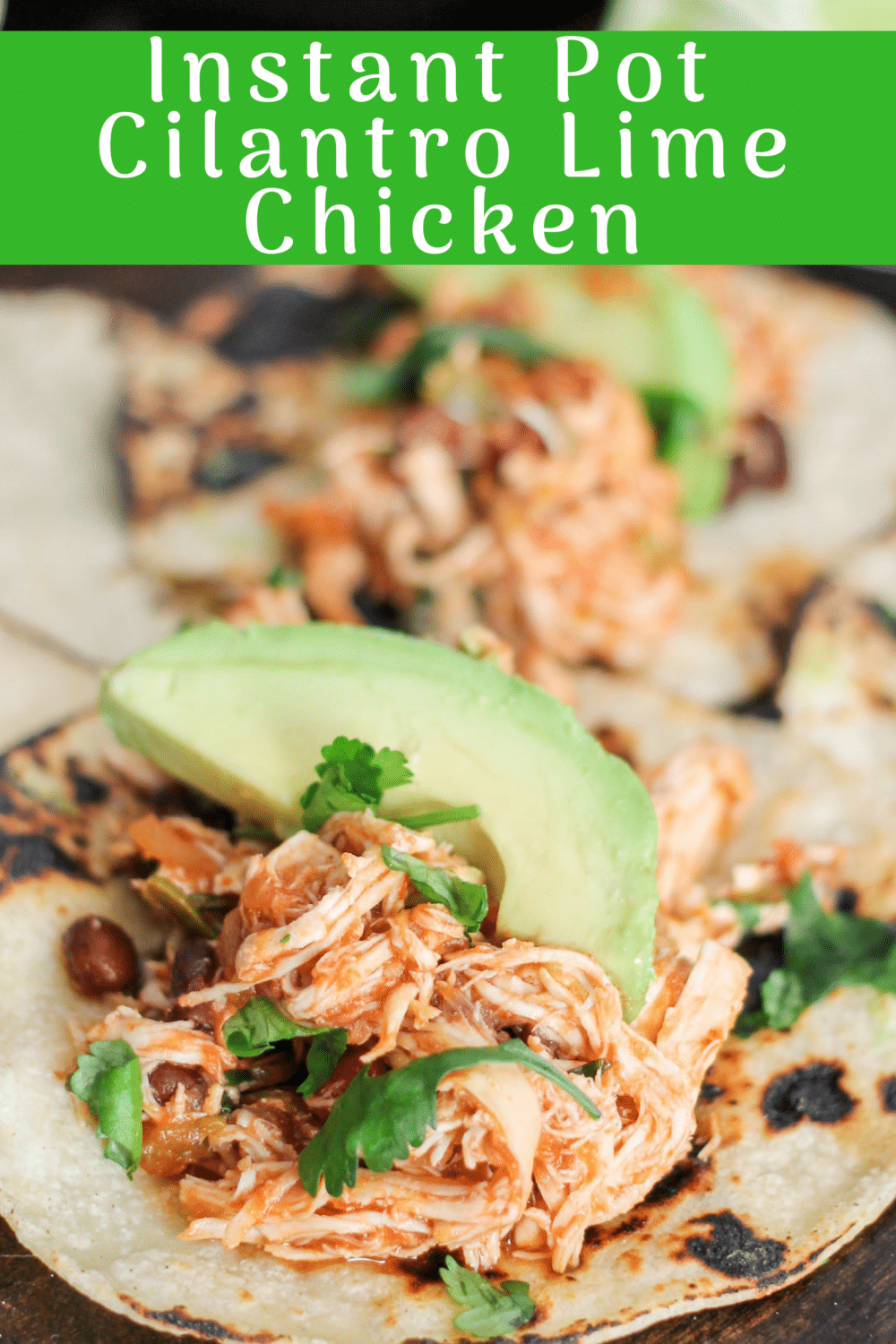 Instant Pot Cilantro Lime Chicken Domestic Superhero