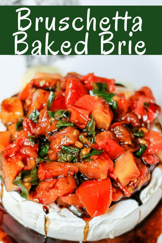 Bruschetta Baked Brie