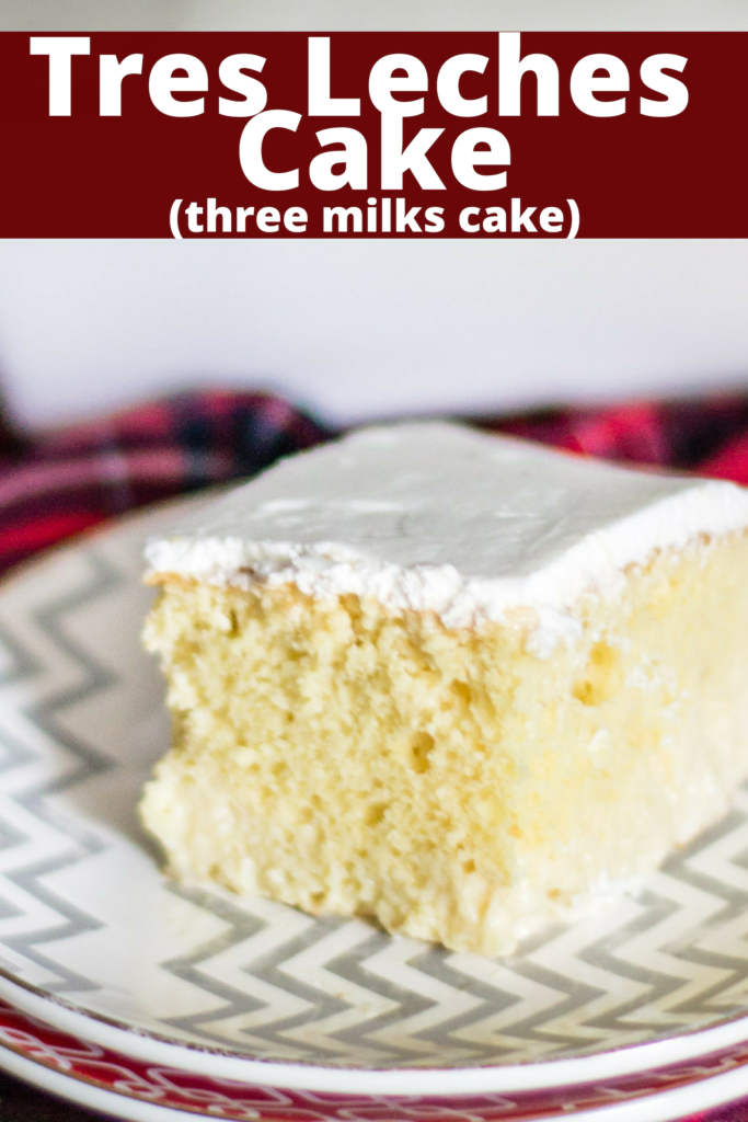 Tres Leches Cake, or three milks cake, is a fluffy white cake soaked in a delicious sweet milk mixture. The perfect authentic dessert!