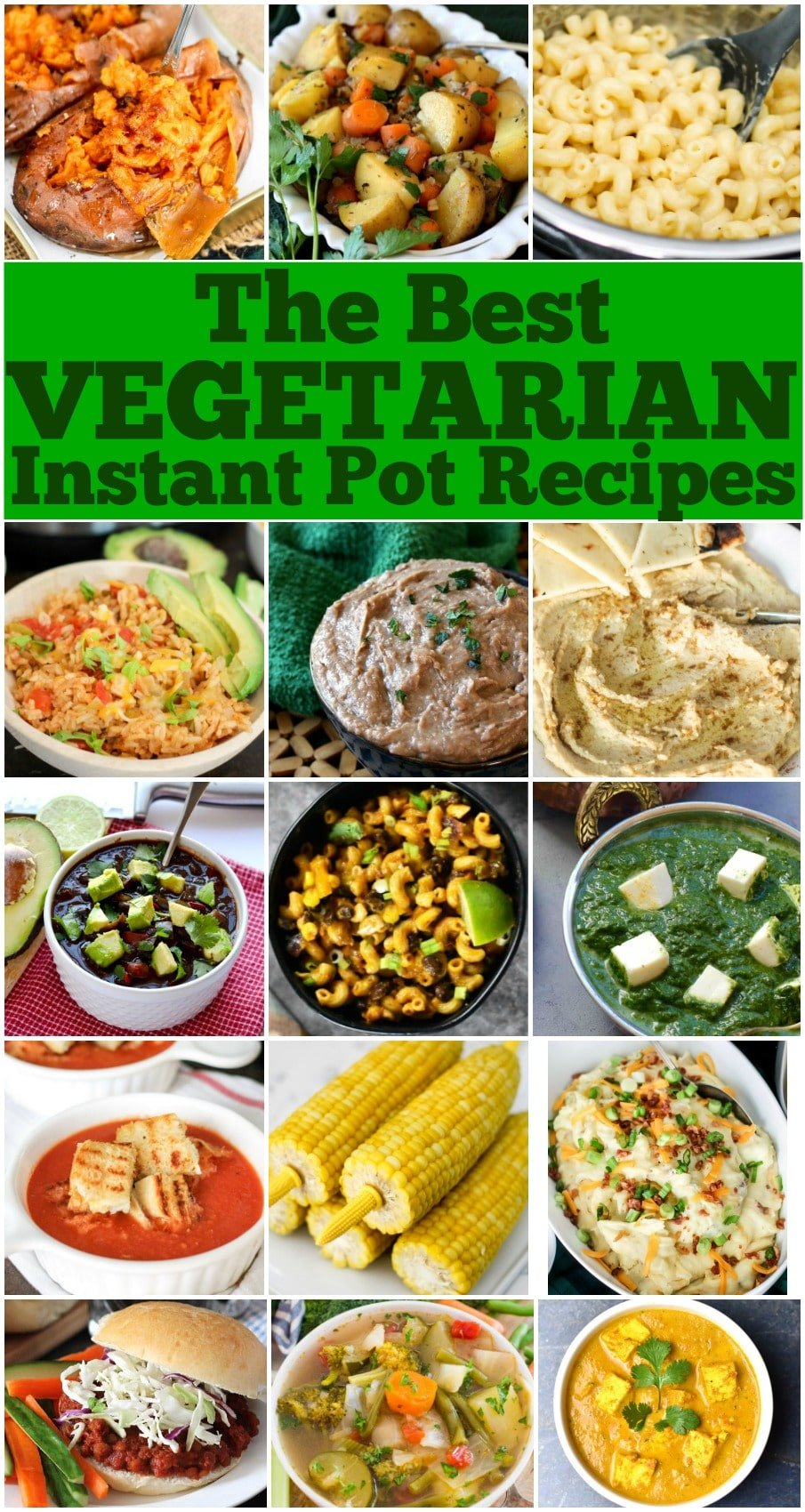 These are the best vegetarian instant pot recipes; From side dishes to main dishes, and a variety of cuisines, there is definitely something for everyone!