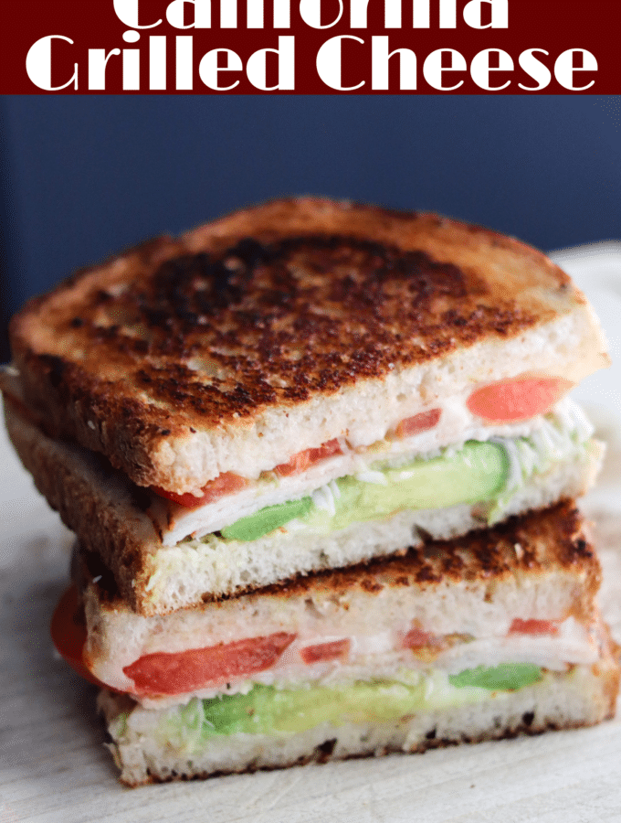 California Grilled Cheese (Turkey, Avocado, Tomato)