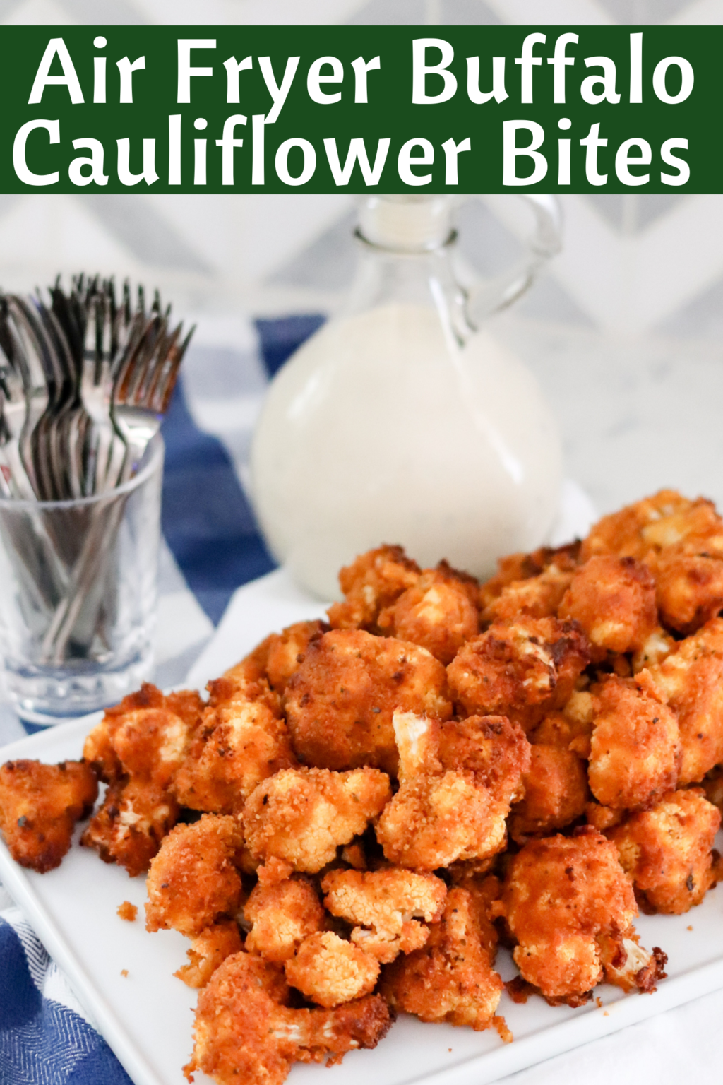 Air Fryer Buffalo Cauliflower Bites No Oil Domestic Superhero