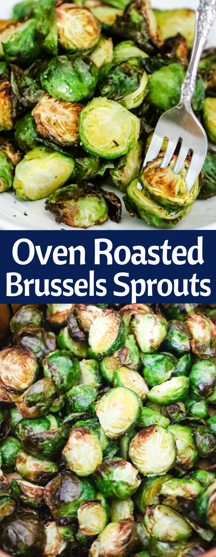 Oven Roasted or Air Fryer Brussels Sprouts will be your new favorite side dish. With only a few ingredients and cooking super quickly, they are easy and delicious! Only 84 calories per serving!