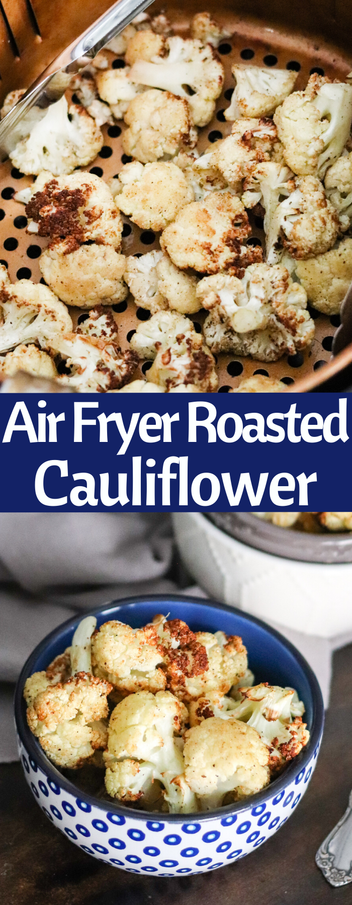 Air Fryer Roasted Cauliflower is healthy, easy, and has less than a handful of ingredients! Done in a few minutes and super delicious! KETO, PALEO, WHOLE30, VEGAN/VEGETARIAN and heart healthy! Only 81 calories per serving!!!