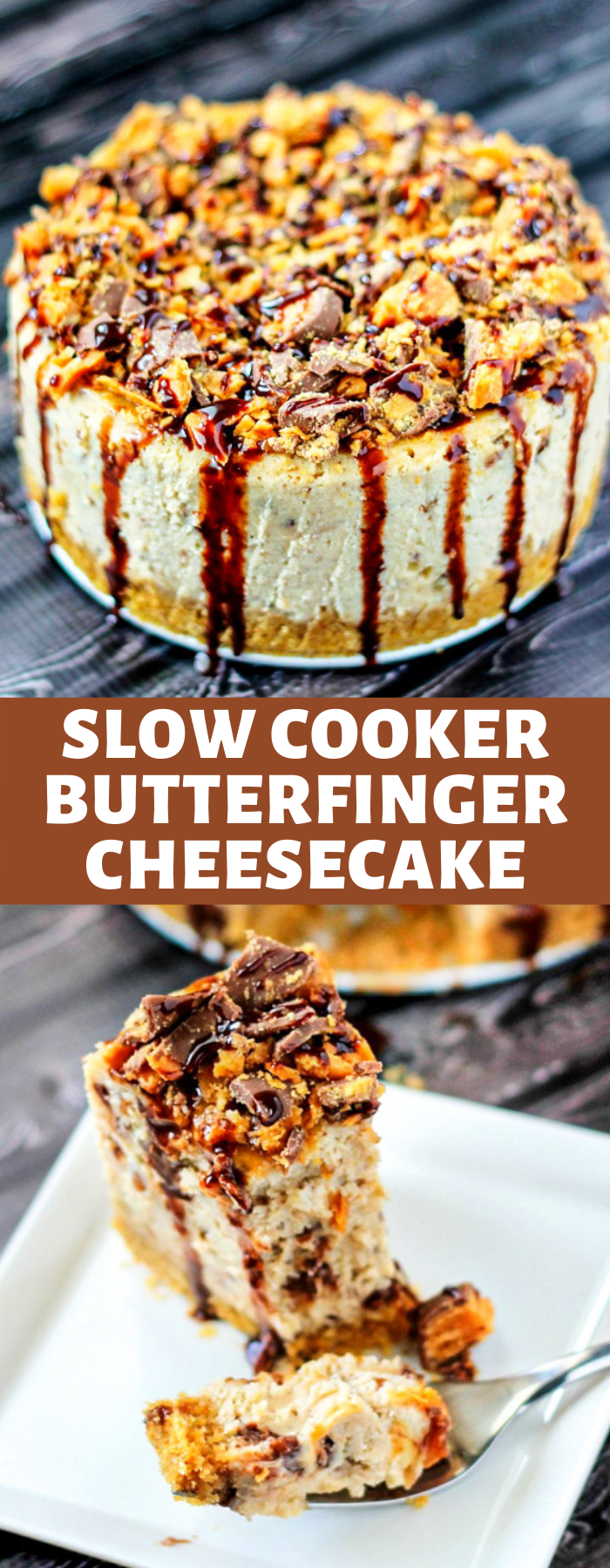Slow Cooker Butterfinger Cheesecake is the creamiest, most delicious cheesecake you will ever try! Packed with Butterfinger candy and topped with chocolate sauce, you can't go wrong!