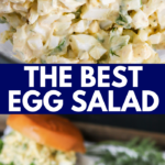 Classic Egg Salad is the perfect lunch or dinner; light, delicious, and has tons of modification options! This is the best and easiest Egg Salad recipe!